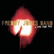 Freddy Jones Band - A Mile High Live