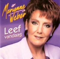 Marianne Weber - Leef Vandaag
