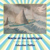 Sébastien Tellier - Marie Et Les Naufragés