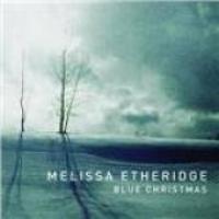 Melissa Etheridge - Blue Christmas