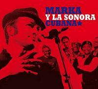 Marka - Marka Y La Sonora Cubana