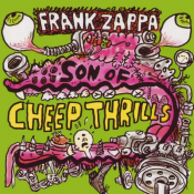 Frank Zappa - Son of Cheep Thrills