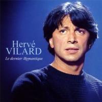 Hervé Vilard - Le Dernier Romantique