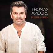 Thomas Anders - Pures Leben