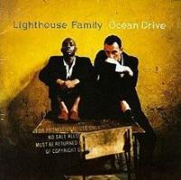 Lighthouse Family - Ocean Drive