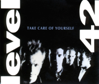 Level 42 - Take Care Of Yourself (1989)