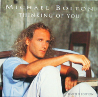Michael Bolton - Thinking Of You