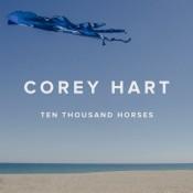 Corey Hart - Ten Thousand Horses
