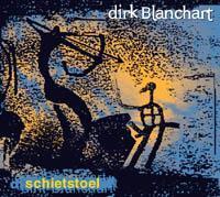 Dirk Blanchart - Schietstoel