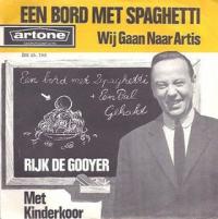 Rijk de Gooyer - Een bord met spaghetti / We gaan naar Artis