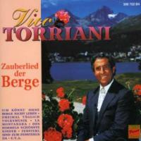 Vico Torriani - Zauberlied Der Berge