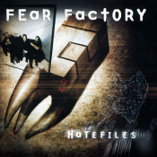 Fear Factory - Hatefiles