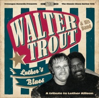 Walter Trout - Luther's Blues