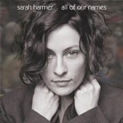 Sarah Harmer - All Of Our Names