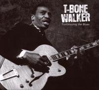 T-Bone Walker - Trailblazing The Blues