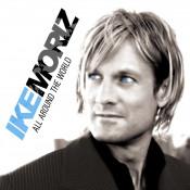 Ike Moriz - All Around The World