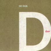 De Dijk - Door