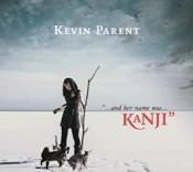 Kevin Parent - Kanji