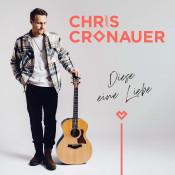 Chris Cronauer - Diese eine Liebe