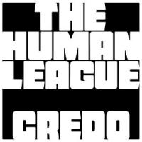 The Human League - Credo