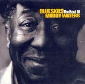 Muddy Waters - Blue Skies - The Best Of