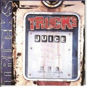 Trucks - Juice