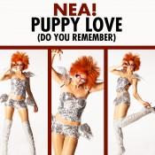 NEA! - Puppy Love (Do You Remember)