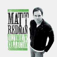 Matt Redman - Ultimate Collection