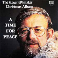 Roger Whittaker - A Time For Peace