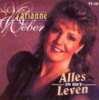 Marianne Weber - Alles In Het Leven (single)