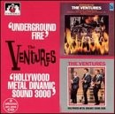 The Ventures - Underground Fire/Hollywood Metal Dynamic Sounds 3000