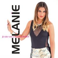 Melanie (Portugal) - Já não sou a mesma mulher