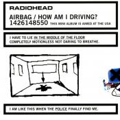 Radiohead - Airbag / How Am I Driving