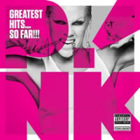 Pink (P!nk) - Greatest Hits… So Far!!! (2010)